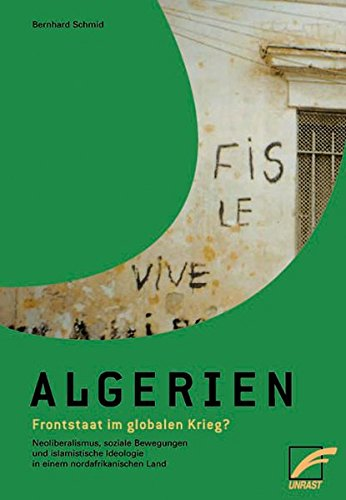 Algerien – Frontstaat im globalen Krieg?