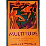Multitude : Cross-Cultural Readings for Writers, Divakaruni, Chitra Banerjee, 0070170819