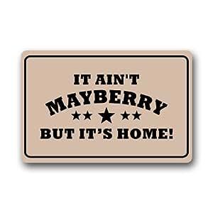 Máquina de limpiar Felpudo it Ain 't Mayberry puerta Mat