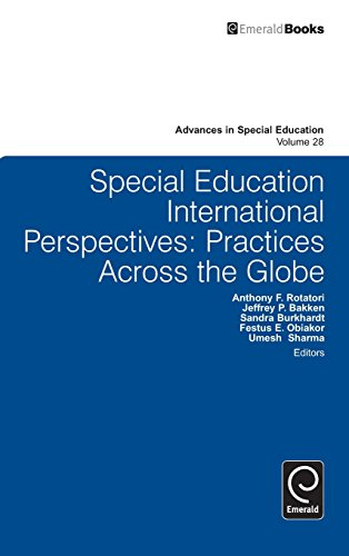 Special Education International Perspectives: Practices Across the Globe (Advances in Special Education)