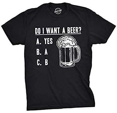 Crazy Dog T-Shirts Mens Do I Want A Beer? Tshirt Funny Drinking Party Tee For Guys