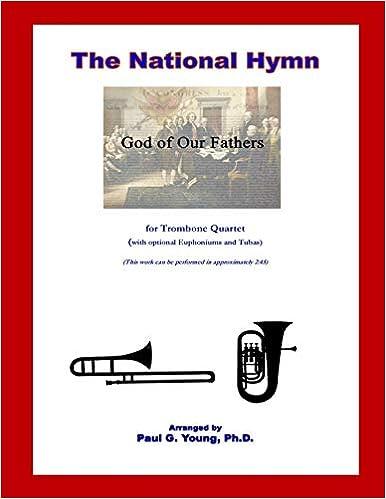Descargar Gratis Libros The National Hymn (god Of Our Fathers): For Trombone Quartet En PDF Gratis Sin Registrarse
