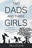 Books : Two Dads and Three Girls: Searching for Sexual Identity, Falling in Love, and Building a Family through Surrogacy