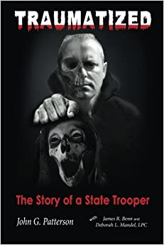 Traumatized: The Story of a State Trooper