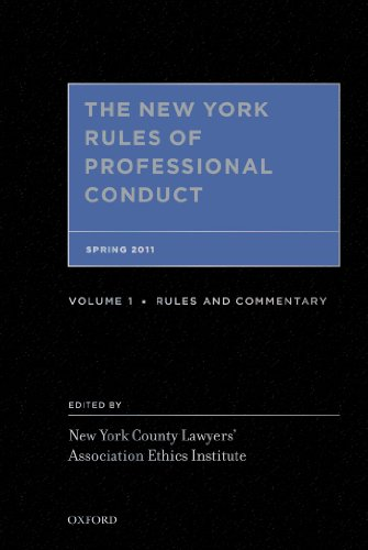 Download The New York Rules of Professional Conduct: Spring 2011 Pdf