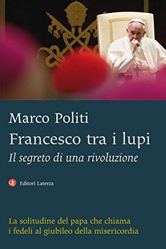 Francesco tra i lupi: Il segreto di una rivoluzione (Italian (Costume Francesco)