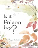 Is It Poison Ivy?, Joan R. Darlington, 1882291581
