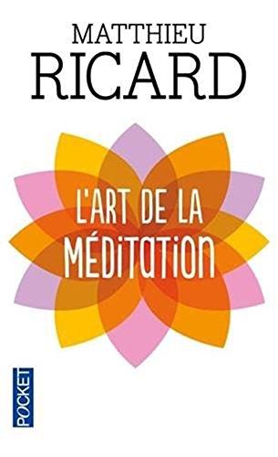 Read Online L'art de la méditation (French Edition) PDF