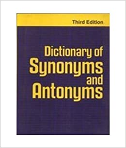 Buy Dictionary Of Synonyms And Antonyms Book Online at Low