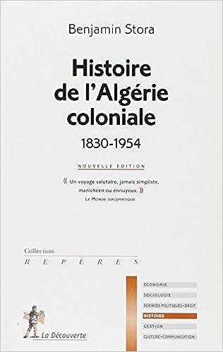 En ligne téléchargement gratuit Histoire de l'Algérie coloniale (1830-1954) pdf, epub