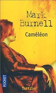 Caméléon par Mark Burnell
