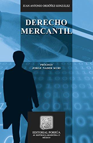 Descargar Libro Derecho Mercantil Juan Antonio Ordóñez González