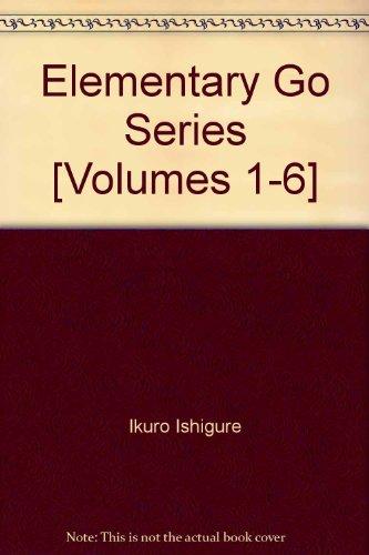 Elementary Go Series [Volumes 1-6]