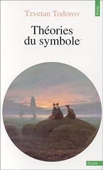 Théories du symbole par Todorov