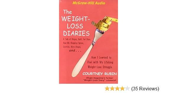 The Weight Loss Diaries Courtney Rubin 9781932378818 Amazon Com