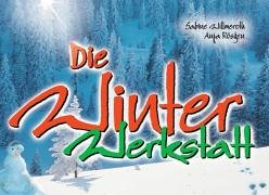 Die Winter-Werkstatt