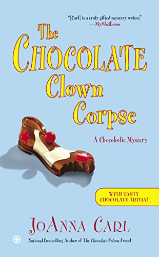 The Chocolate Clown Corpse (Chocoholic Mystery Book 14)