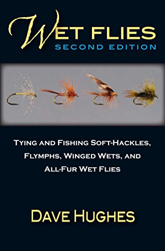 Long Hi Book Test - Wet Flies: Tying and Fishing Soft-Hackles, Flymphs, Winged Wets, and All-Fur Wet Flies