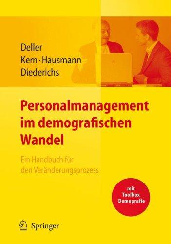 personalmanagement-im-demografischen-wandel-ein-handbuch-fr-den-vernderungsprozess-mit-toolbox-demografiemanagement-und-altersstrukturanalyse