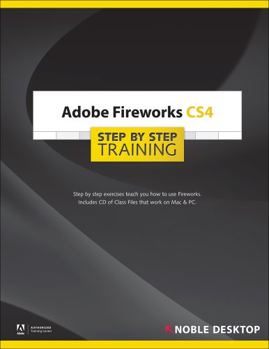 Adobe Fireworks CS4 Step by Step Training