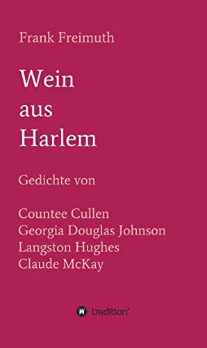 Amazoncom Wein Aus Harlem Gedichte Von Countee Cullen