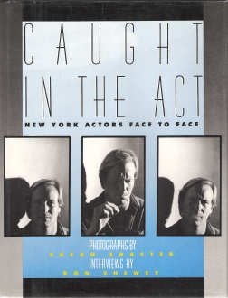 Caught In The Act: New York Actors Face To Face
