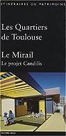 Les Quartiers de Toulouse : Le Mirail, Le projet Candilis par Midi-Pyrénées