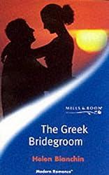 The Greek Bridegroom (Mills and Boon Modern)