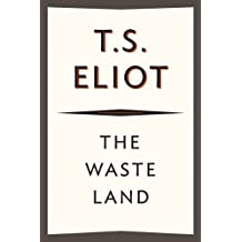 The Waste Land: 75th Anniversary Edition