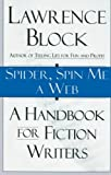 Spider, Spin Me a Web, Lawrence Block, 0688146902