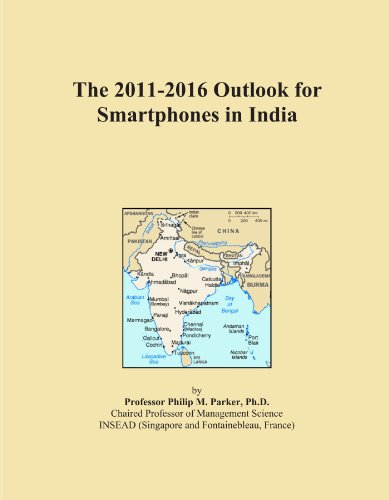 The 2011-2016 Outlook for Smartphones in India