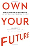 Own Your Future, Paul B. Brown, 0814434096