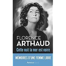 Cette nuit, la mer est noire (Arthaud poche) (French Edition)
