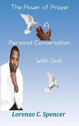 The Power of Prayer a Personal Conversation with God pdf epub