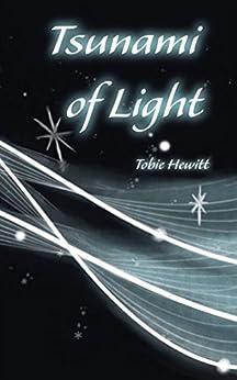 Tsunami of Light by [Hewitt, Tobie]