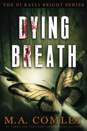 Dying Breath (Kayli Bright) (Volume 5)