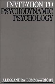 Invitation to Psychodynamic Psychology (Exc Business And Economy (Whurr))
