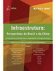 Infraestrutura: Perspectivas do Brasil e da China
