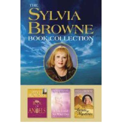 The Sylvia Browne Book Collection: Sylvia Browne's Book of Angels, If You Could See What I See, and Secrets & Mysteries of the World