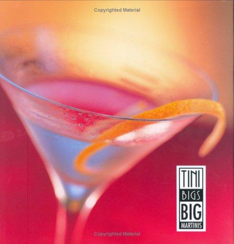 Tini Bigs Big Martinis