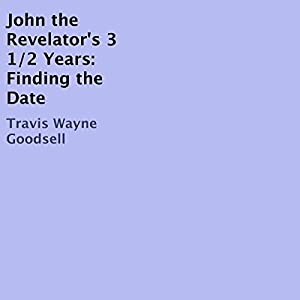 John the Revelator's 3 1/2 Years Audiobook