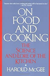 On Food and Cooking: The Science and Lore of the Kitchen by Harold McGee (1-Feb-1997) Paperback