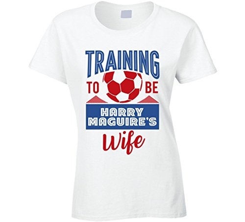 Harry Maguire Training to Be Wife England World Cup 2018 Football Ladies T Shirt M White