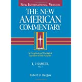 1, 2 Samuel: An Exegetical and Theological Exposition of Holy Scripture (Volume 7) (The New American Commentary)