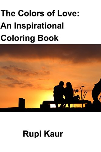The Colors of Love: An Inspirational Coloring Book