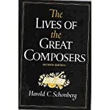 The Lives of the Great Composers, Schonberg, Harold C., 0393013022