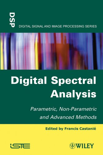 Digital Spectral Analysis: Parametric, Non-Parametric and Advanced Methods (Digital Signal and Image Processing)
