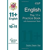 11+ English Practice Book with Assessment Tests Ages 10-11 (for GL & Other Test Providers) (CGP 11+ GL)