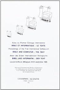 Bible et Informatique : le Texte. par Jean-Claude Haelewyck