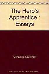The Hero's Apprentice: Essays